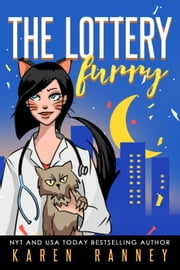 The Lottery - Furry - The Furry Chronicles, #1 ebook by Karen Ranney