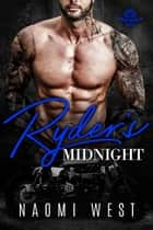 Ryder's Midnight - Midnight Hunters MC, #2 ebook by Naomi West