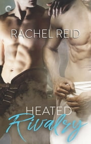 Heated Rivalry ebook by Rachel Reid