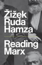 Reading Marx ebook by Frank Ruda, Agon Hamza, Slavoj iek