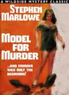 Model for Murder ebook by Stephen Marlowe
