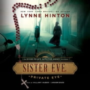 Sister Eve, Private Eye audiobook by Lynne Hinton