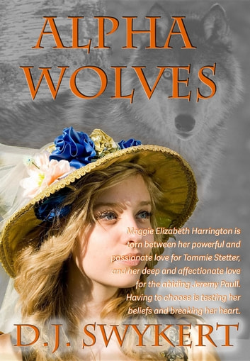 Alpha Wolves ebook by D.J. Swykert