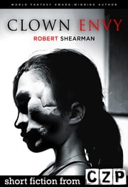 Clown Envy ebook by Robert Shearman