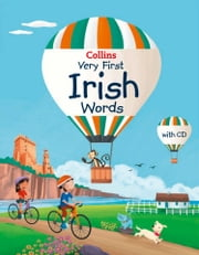 Collins Very First Irish Words (Collins Primary Dictionaries) ebook by Collins Dictionaries