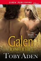 Galen ebook by Toby Aden