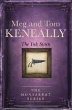 The Ink Stain - Book 4, The Monsarrat Series ebook by