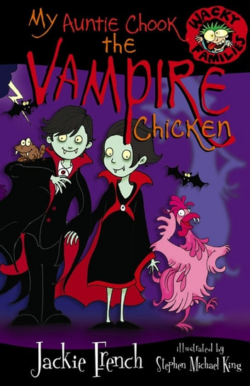 My Auntie Chook The Vampire Chicken ebook by Jackie French