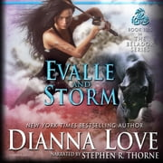 Evalle and Storm audiobook by Dianna Love