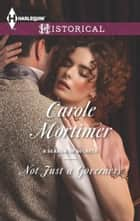 Not Just a Governess ebook by Carole Mortimer