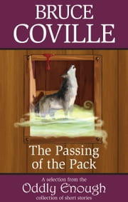 The Passing of the Pack ebook by Bruce Coville