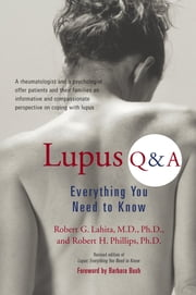 Lupus Q + A (Revised Edition) ebook by Robert G. Lahita, Robert H. Phillips