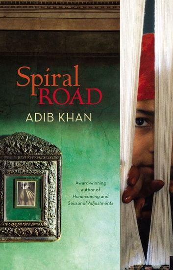 Spiral Road ebook by Adib Khan