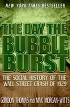 The Day the Bubble Burst ebook by Gordon Thomas,Max Morgan-Witts