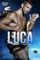 Luca ebook by