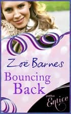 Bouncing Back ebook by Zoe Barnes