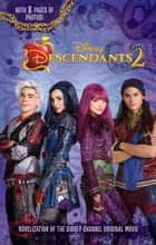 Descendants 2: Junior Novel ebook by Eric Geron