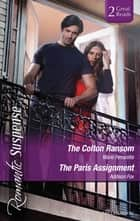 The Colton Ransom/The Paris Assignment 電子書 by Marie Ferrarella, Addison Fox