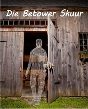 Die Betower Skuur - The Enchanted Barn, Afrikaans edition ebook by Grace Livingston Hill