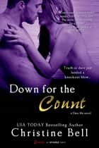 Down for the Count (A Dare Me Novel) ebook by
