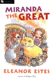 Miranda the Great ebook by Eleanor Estes,Edward Ardizzone