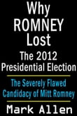 Why Romney Lost The 2012 Presidential Election