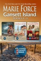 McCarthys of Gansett Island Boxed Set Books 4-6 ebook by Marie Force