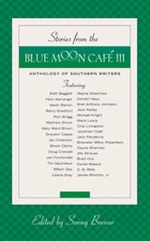 Stories From the Blue moon Cafe III ebook by Sonny Brewer