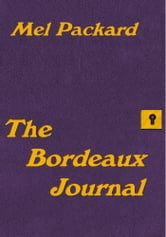 The Bordeaux Journal ebook by Mel Packard