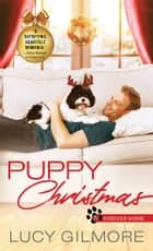 Puppy Christmas ebook by Lucy Gilmore