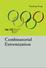 Combinatorial Extremization ebook by Yuefeng Feng