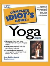 The Complete Idiot's Guide to Yoga, 2e ebook by Joan Budilovsky,Eve Adamson