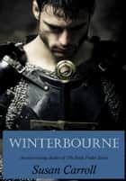 Winterbourne ebook by Susan Carroll