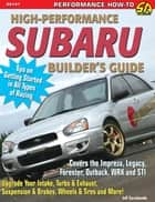 High-Performance Subaru Builder's Guide ebook by Jeff Zurschmeide