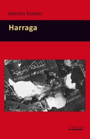 Harraga ebook by Antonio Lozano