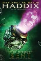 Sent ebook by Margaret Peterson Haddix