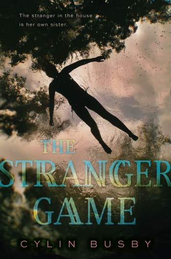 The Stranger Game ebook by Cylin Busby