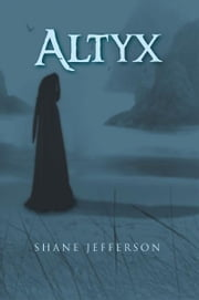 Altyx ebook by Shane Jefferson