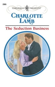The Seduction Business ebook by Charlotte Lamb