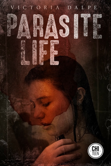 Parasite Life ebook by Victoria Dalpe