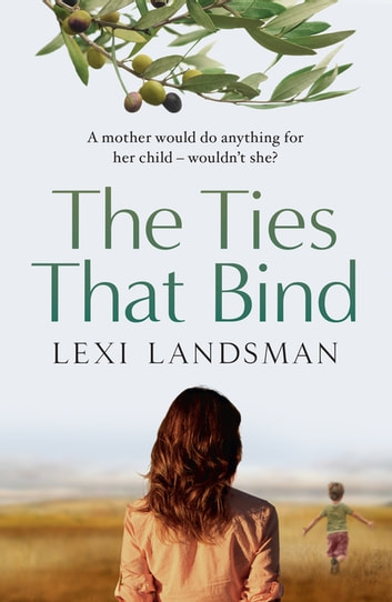 The Ties That Bind ebook by Lexi Landsman