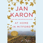 At Home in Mitford - A Novel audiobook by Jan Karon