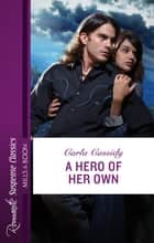 A Hero Of Her Own ebook by
