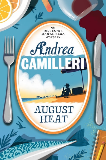 August Heat ebook by Andrea Camilleri