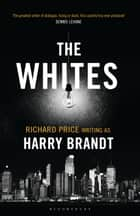 The Whites ebook by Harry Brandt, Richard Price