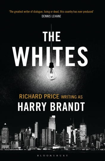 The Whites ebook by Harry Brandt,Richard Price