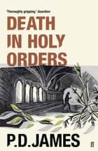 Death in Holy Orders ebook by P. D. James