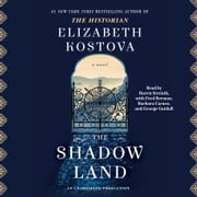 The Shadow Land - A Novel audiobook by Elizabeth Kostova