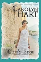 Cliff's Edge - love and treachery in first century Rome ebook by Carolyn Hart