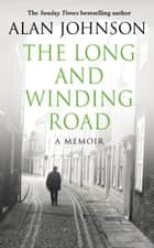 The Long and Winding Road ebook by